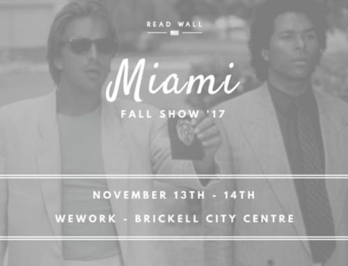 Fall '17 Trunk Show: Miami